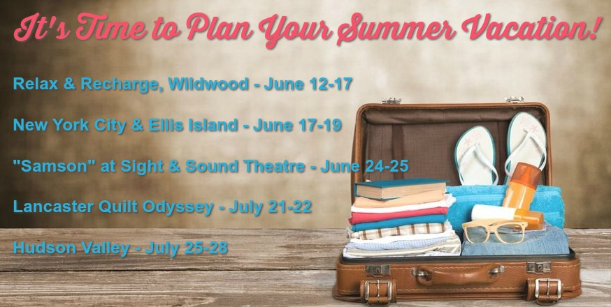 Time to Plan Your Summer Travels!